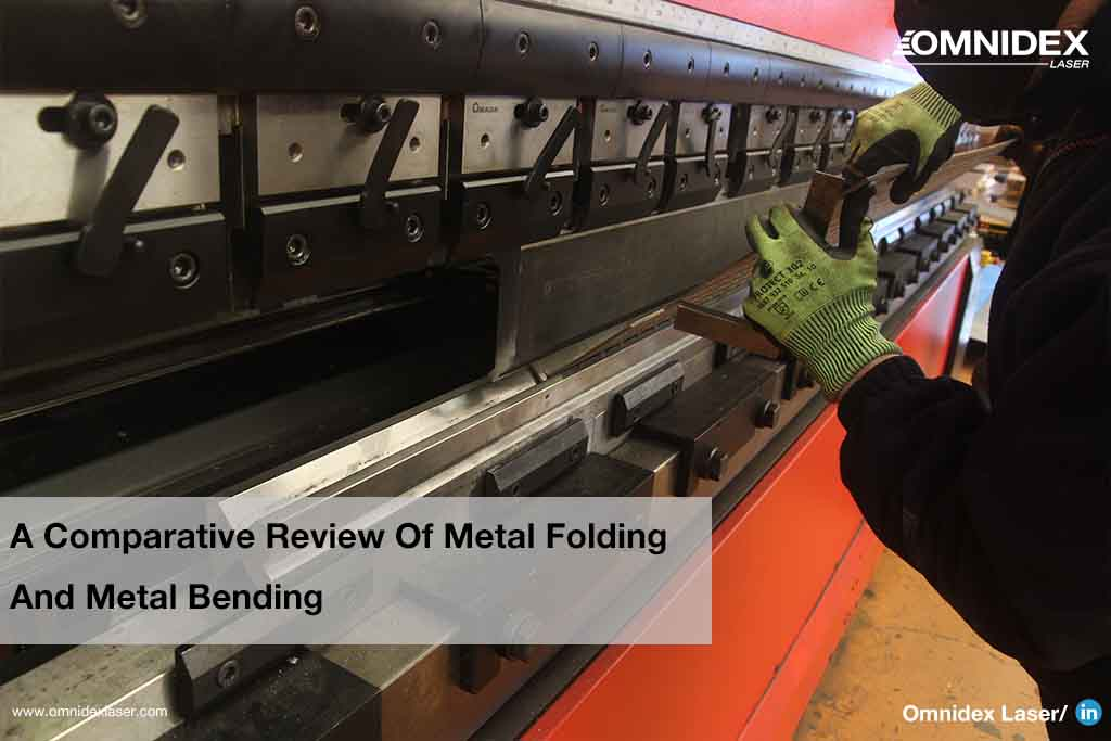 A Comparative Review Of Metal Folding And Metal Bending